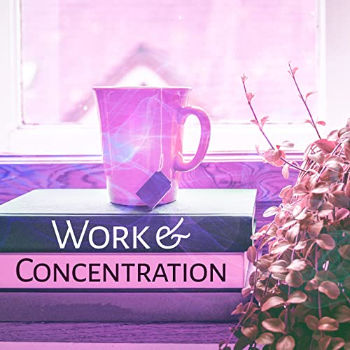 Work & Concentration - Music for Learning, Effective Study, Deep