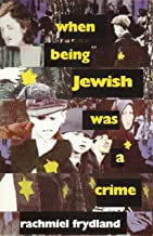 When Being Jewish was a Crime