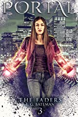Portal: An Urban Fantasy Trilogy with Twists and Turns (Faders Book 3) Kindle Edition