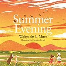 Summer Evening (Four Seasons of Walter de la Mare Book 3)