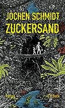 Zuckersand: Roman (German Edition)