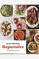 Repertoire: All the Recipes You Need Kindle Edition