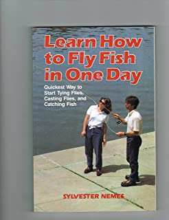 Learn To Fly Fish In One Day