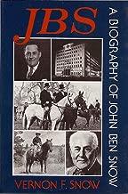 JBS: A Biography of John Ben Snow