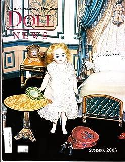 Doll News Magazine Summer 2003, Mignonnette, Rare Dolls, Wenbam Museum, Louis Amberg & Son, Hina Matsuri, Ancient Dolls from Egypt, Barbie Millicent Roberts, Mary Lu Trowbridge, Bleuette Retreat, Edna St. Vincent Millay Paper Doll (Vol 52)