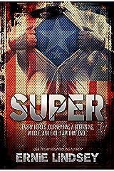 Super: A Novel | (Superhero Novels for Adults) Kindle Edition