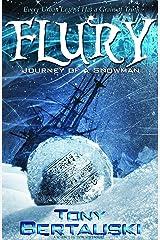 Flury: Journey of a Snowman (A Science Fiction Adventure) (Claus Series Book 3) Kindle Edition