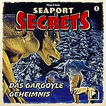 Das Gargoyle Geheimnis: Seaport Secrets 1