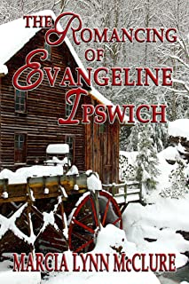 The Romancing of Evangeline Ipswich (Three Little Girls Dressed in Blue Book 3)