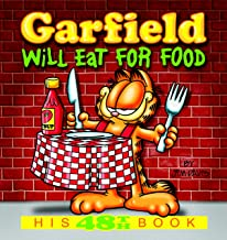 Garfield Will Eat for Food: His 48th Book (Garfield Series) (English Edition)