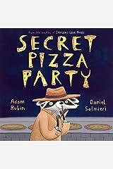 Secret Pizza Party Kindle Edition