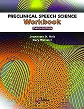 Preclinical Speech Science Workbook, Third Edition