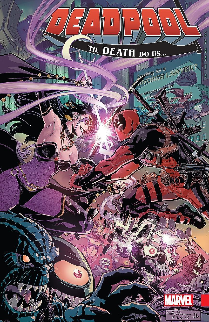 ミスペンドユーモラス精査Deadpool: World's Greatest Vol. 8: 'Till Death Do Us... (Deadpool (2015-2017)) (English Edition)