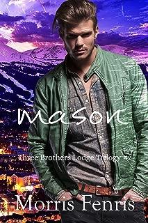 Mason: Christmas Holiday Romance 2019 (Three Brothers Lodge Trilogy Book 2)