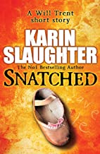 Snatched (The Will Trent Series) (English Edition)