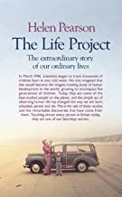 The Life Project: The Extraordinary Story of Our Ordinary Lives (English Edition)