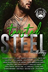 Twisted Steel: Third Edition Kindle Edition