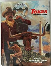 Texas Highways 1986: Special Sesquicentennial Edition