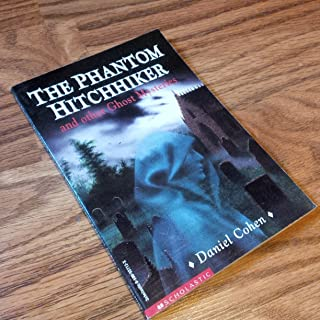 The Phantom Hitchhiker: and other Ghost Mysteries