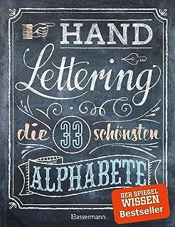 Handlettering. Die 33 schönsten Alphabete mit Rahmen, Ornam