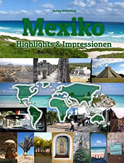 Mexiko Highlights & Impressionen: Original Wimmelfotoheft mit Wimmelfoto-Suchspiel (4K Ultra HD Edition) (German Edition)