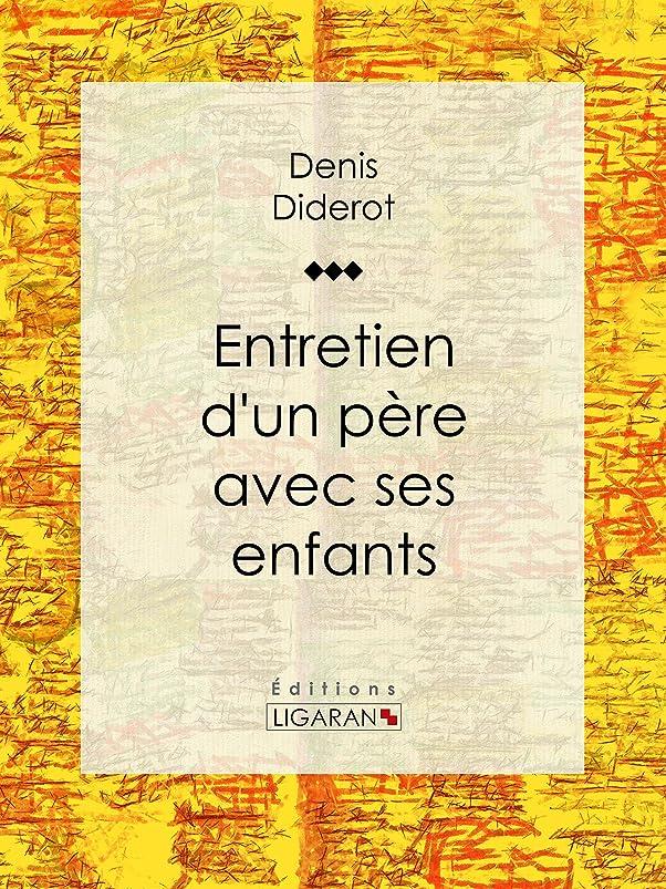 判定出席する研究所Entretien d'un père avec ses enfants (French Edition)