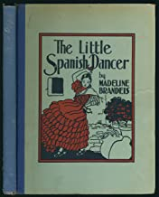 THE LITTLE SPANISH DANCER.The Children of All Lands Stories.