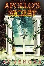 Apollo's Secret: (The Second Edition) (Soul Spell Book 2)