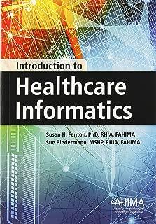 Introduction to Healthcare Informatics