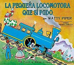La Pequena Locomotora Que Si Pudo (The Little Engine That Could) (Spanish Edition)
