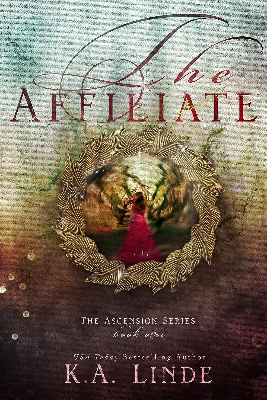 乳ファンネルウェブスパイダー航空The Affiliate (Ascension Book 1) (English Edition)