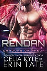 Rendan (Scifi Alien Dragon Romance) (Dragons of Preor Book 4) Kindle Edition