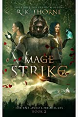 Mage Strike (The Enslaved Chronicles Book 2) Kindle Edition