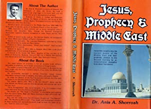 Jesus, prophecy & Middle East