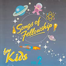 Songs of Fellowship For Kids [Vol. 2]
