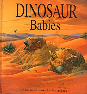 Pop-Up: Dinosaur Babies (A National Geograpic Action Book)