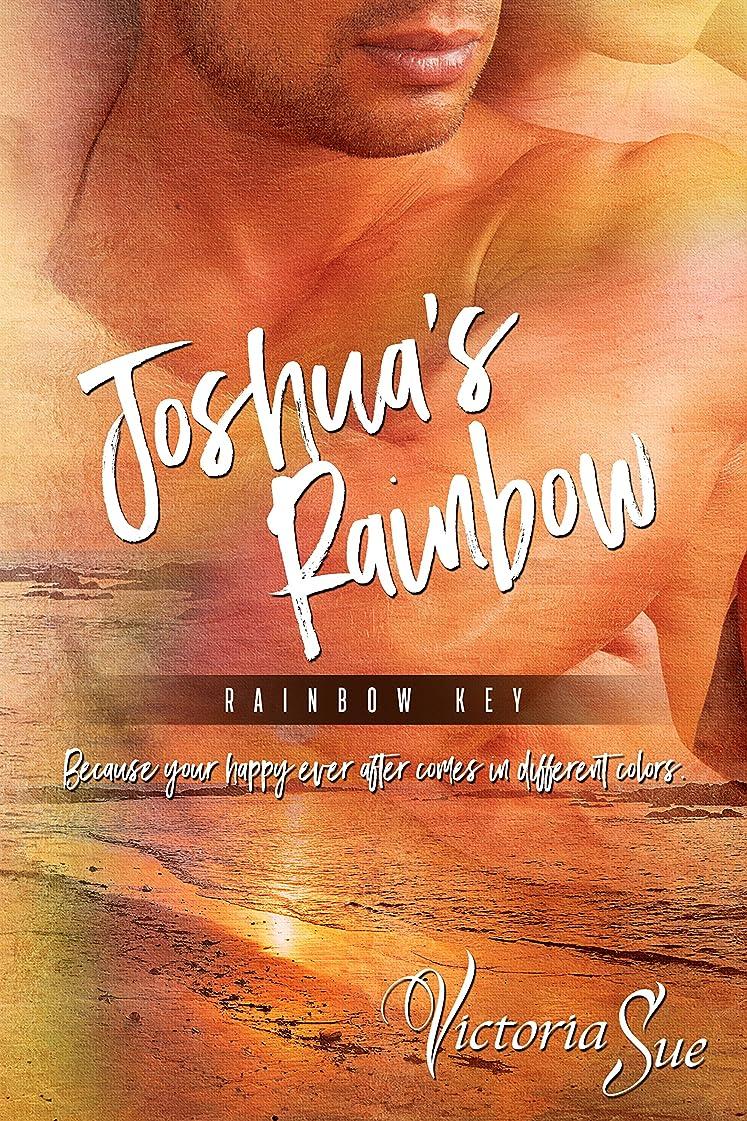 彼らはミシンツーリストJoshua's Rainbow (Rainbow Key Book 1) (English Edition)