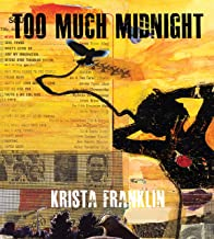 Too Much Midnight (BreakBeat Poets) (English Edition)