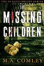 The Missing Children (DI Kayli Bright Trilogy Book 1)