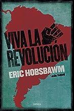 ¡Viva la Revolución!: Sobre América Latina (Spanish Edition)