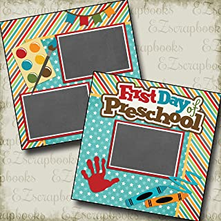 FIRST DAY PRESCHOOL - Premade Scrapbook Pages - EZ Layout 2214