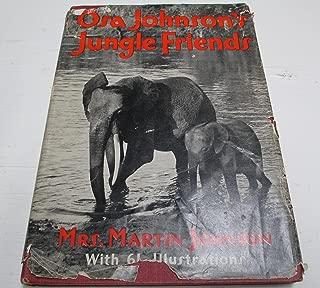 Osa Johnson's jungle friends