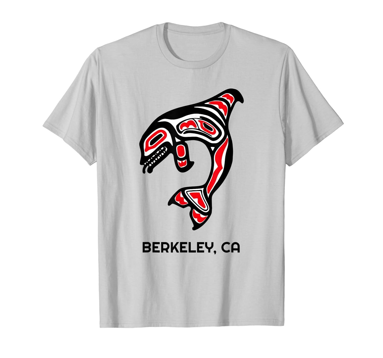 Berkeley, California Native American Orca Killer Whales Gift T-Shirt