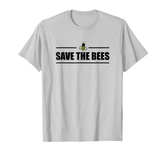 bed123f5 Image Unavailable. Image not available for. Color: Save the Bees Shirts - Bee  T-Shirt ...