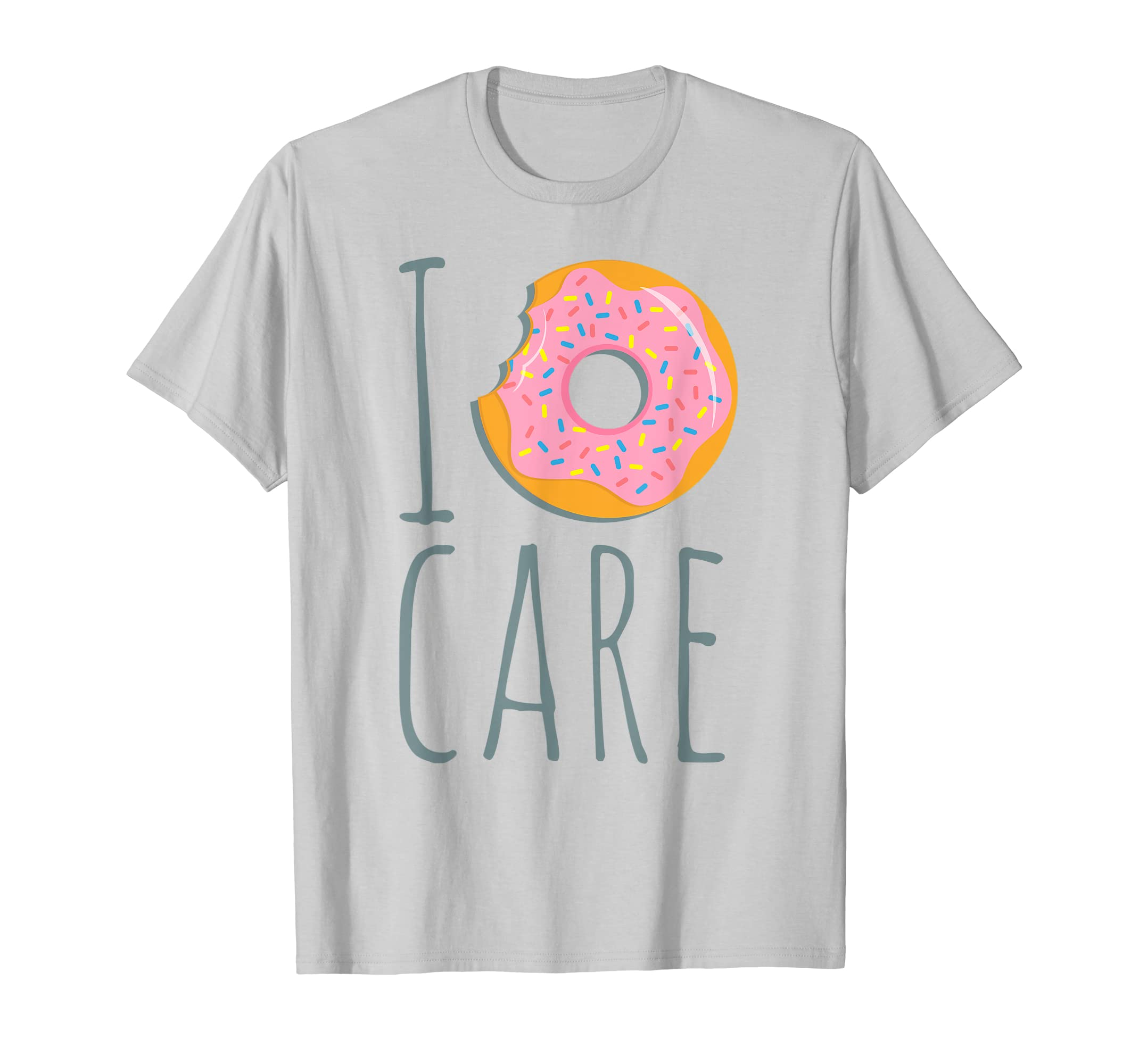 2ad229c1e88a Amazon.com  I Donut Care T-Shirt  Clothing