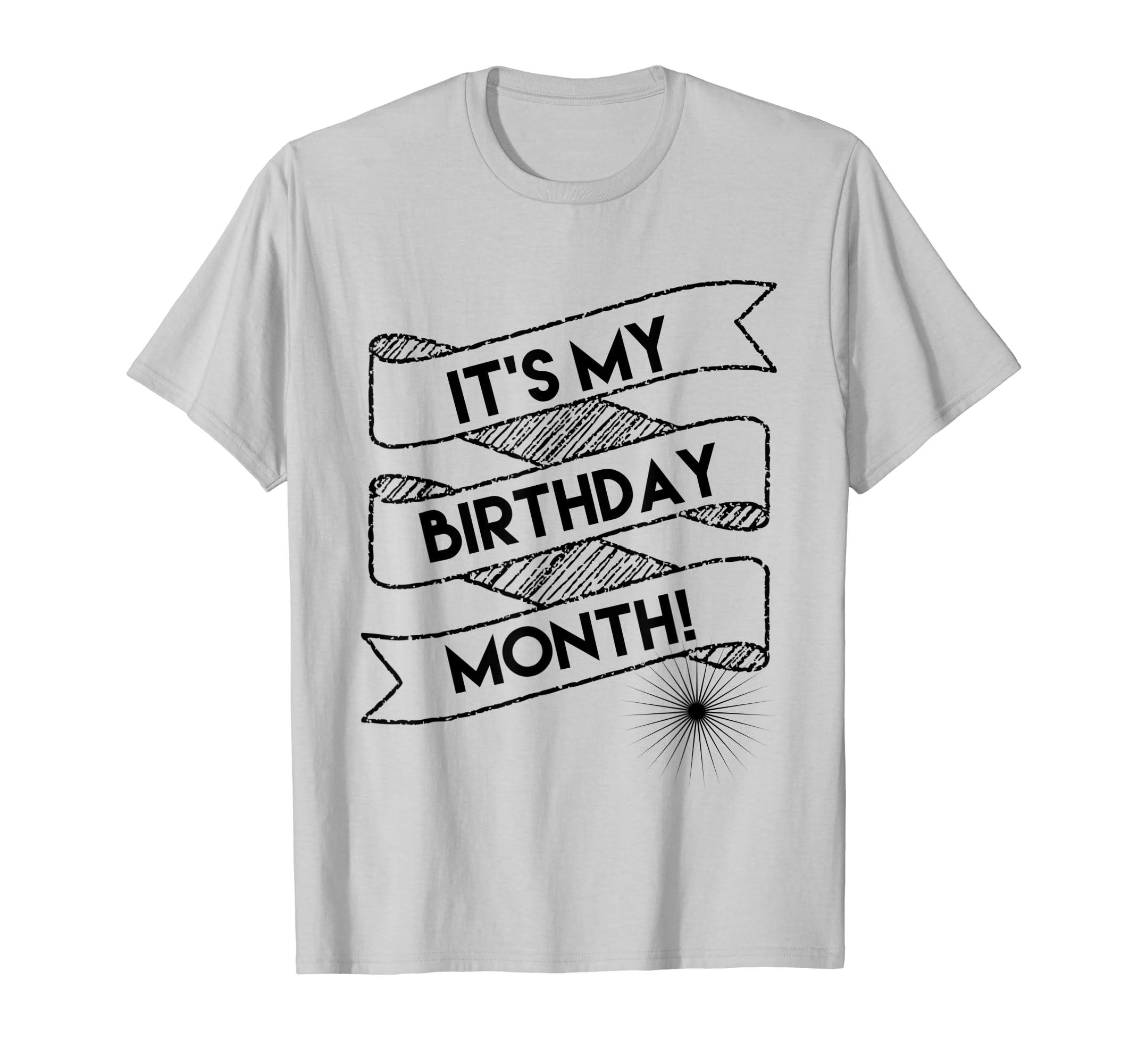 Amazon Its My Birthday Month T Shirt