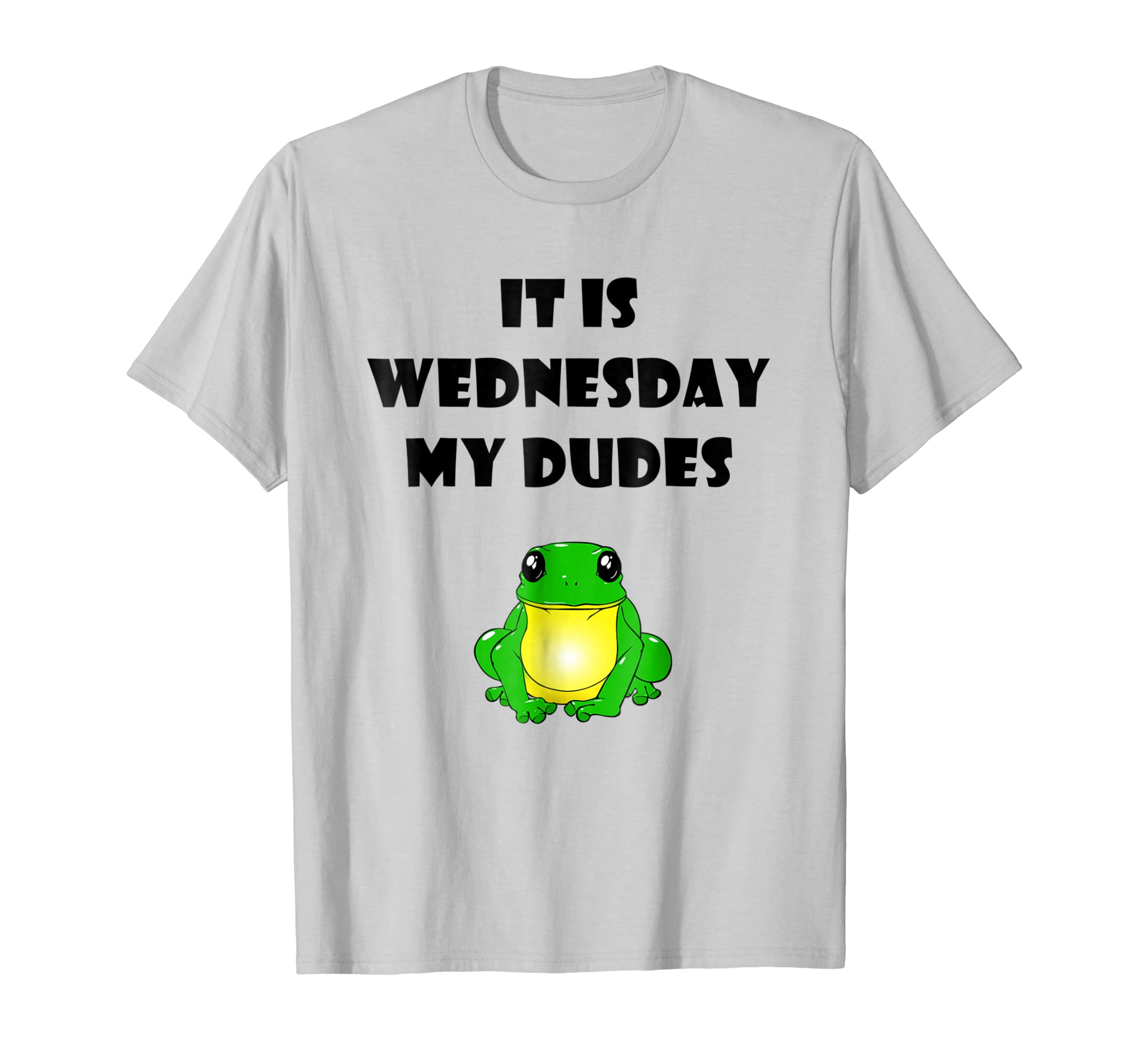 Amazon.com: It Is Wednesday My Dudes Frog Meme T-Shirt: Clothing