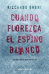 Cuando florezca el espino blanco (Spanish Edition) Formato Kindle