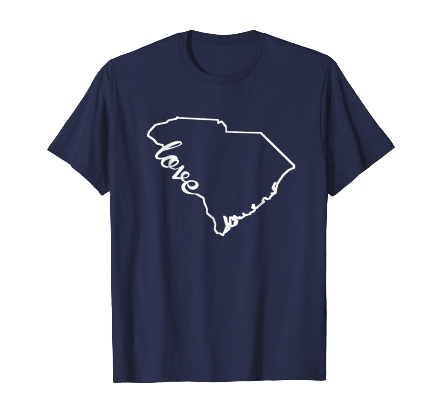 South Carolina State Tshirt I Love Carolina SC Home Tshirt