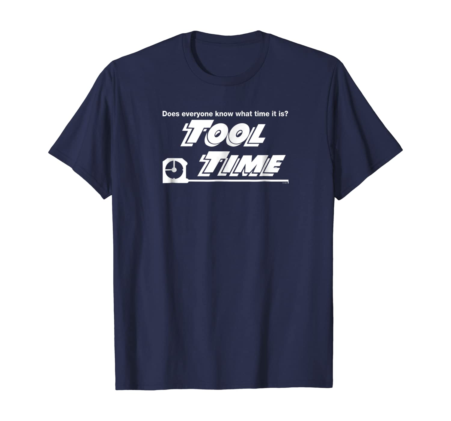 Home Improvement Does Everyone know what Time it is? T-shirt